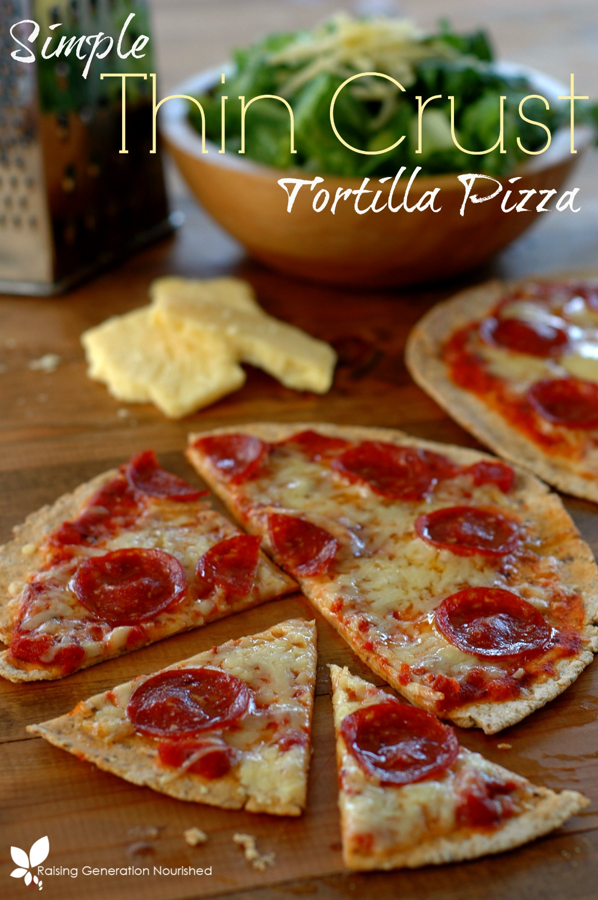 Simple Thin Crust Tortilla Pizza Raising Generation