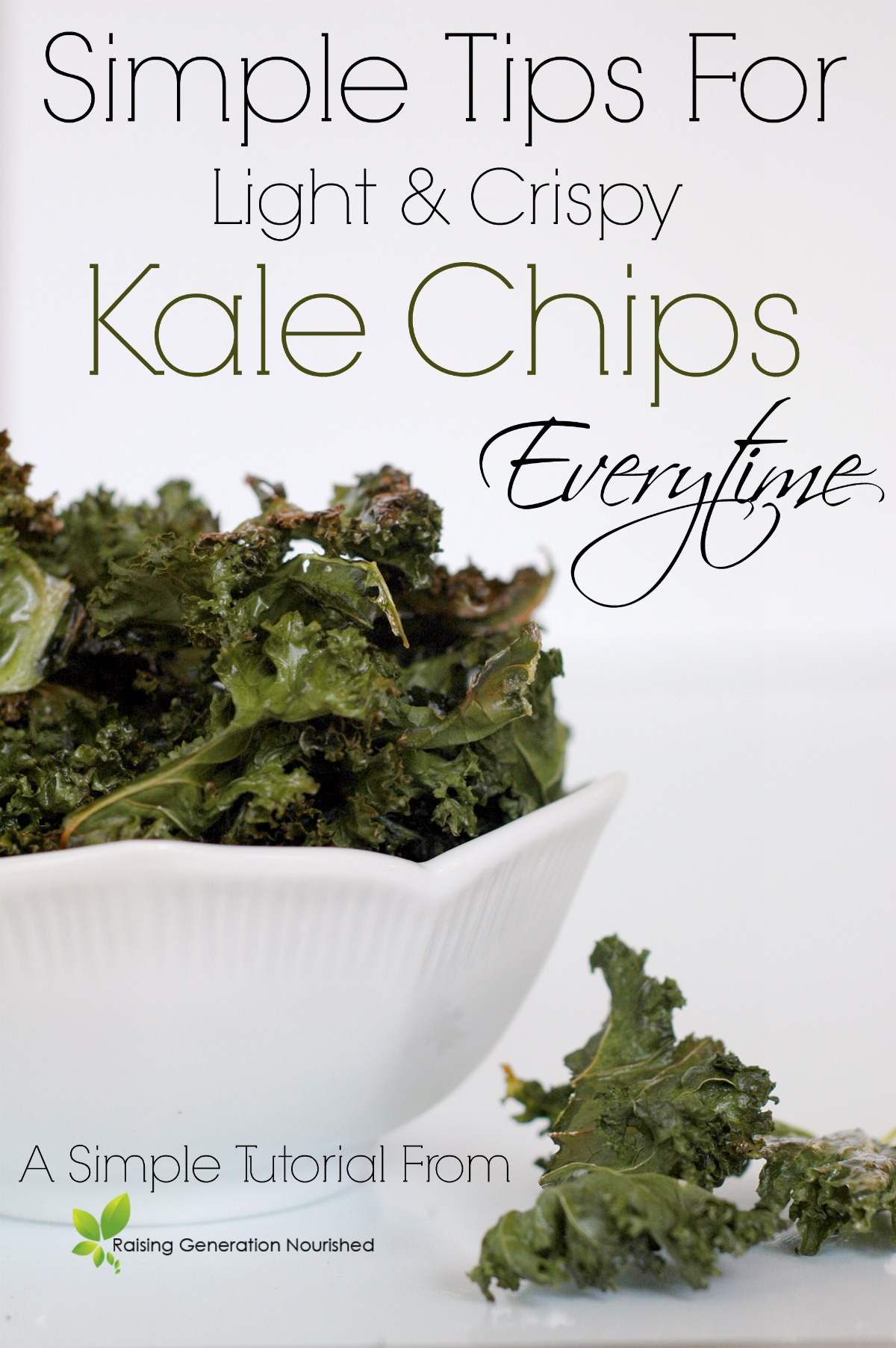 Simple Tips For Light & Crispy Kale Chips Every Time!