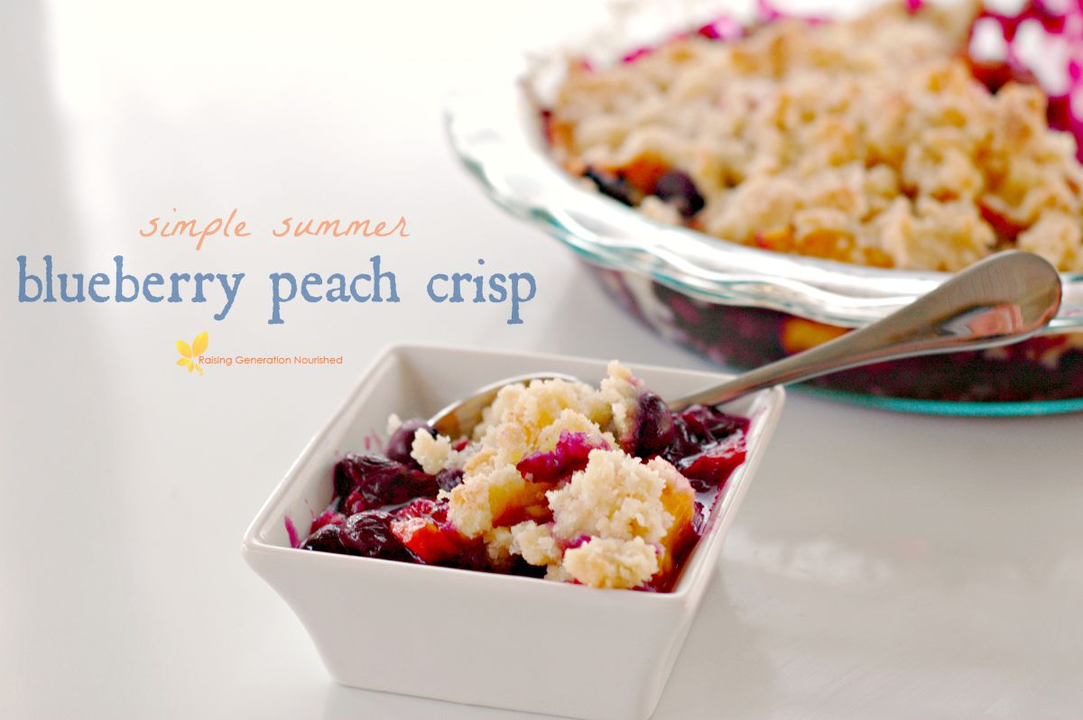Blueberry Peach Crisp :: Gluten Free - Raising Generation Nourished