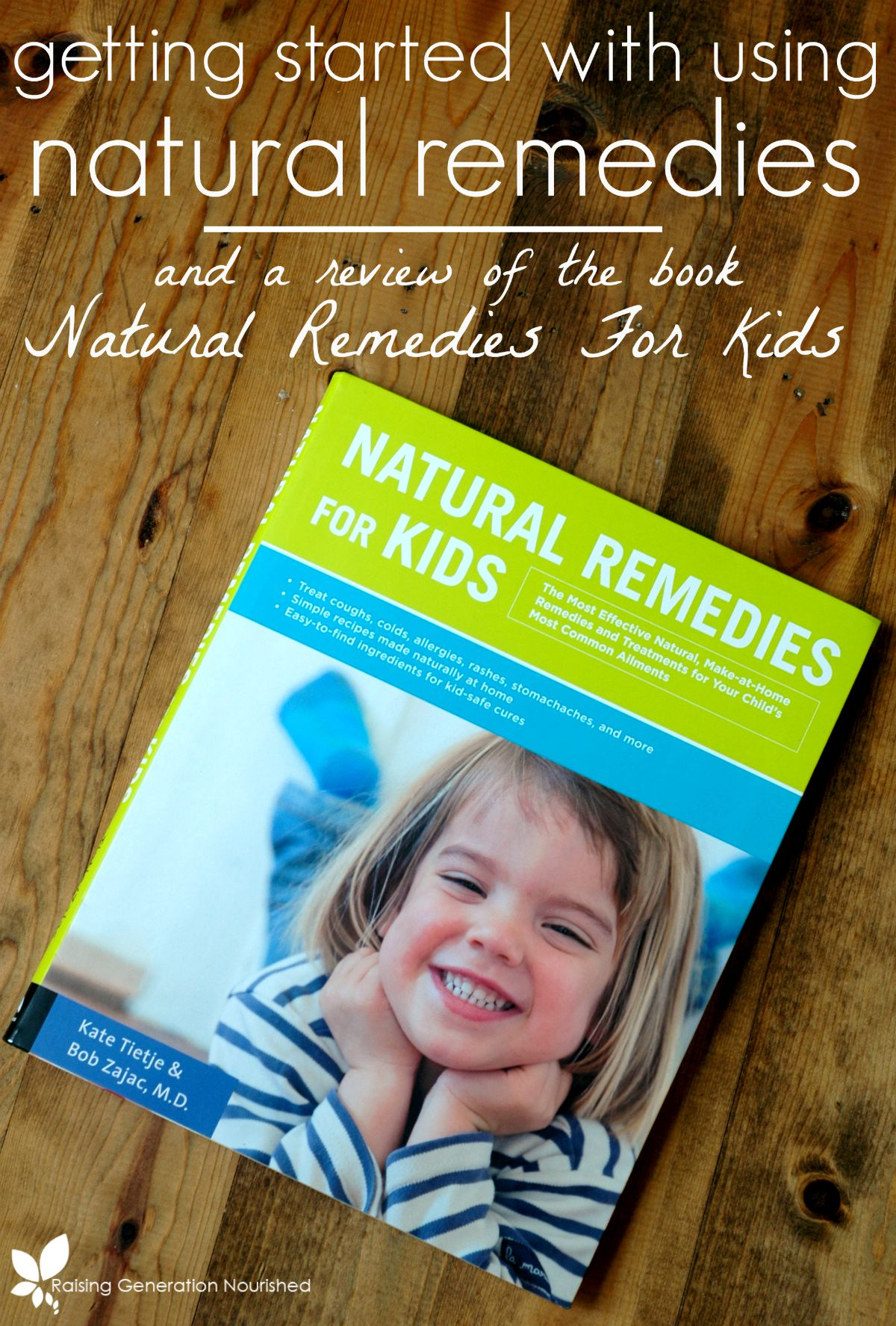 Getting Started with Using Natural Remedies & A Review of The Book Natural Remedies For Kids