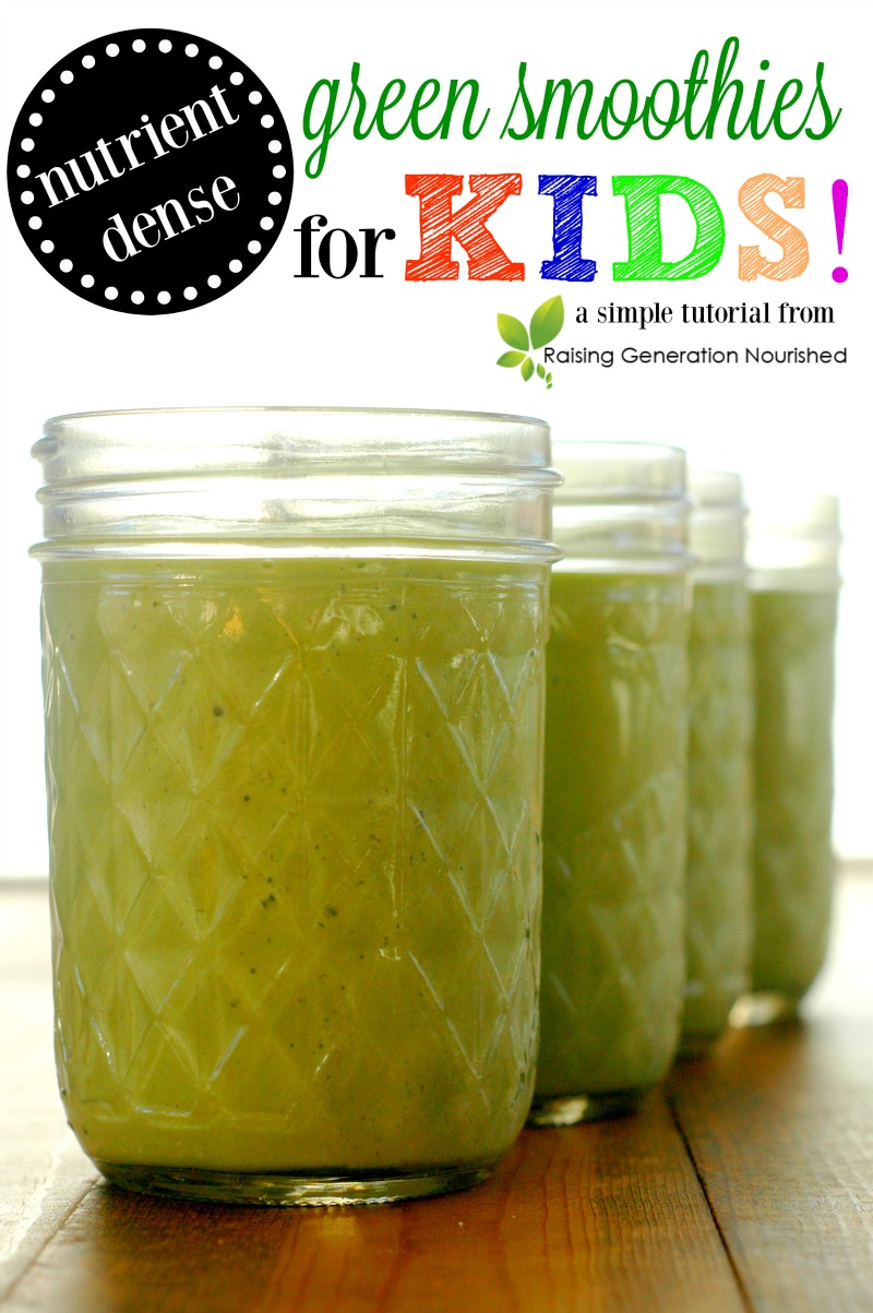 Nutrient Dense Green Smoothies For Kids