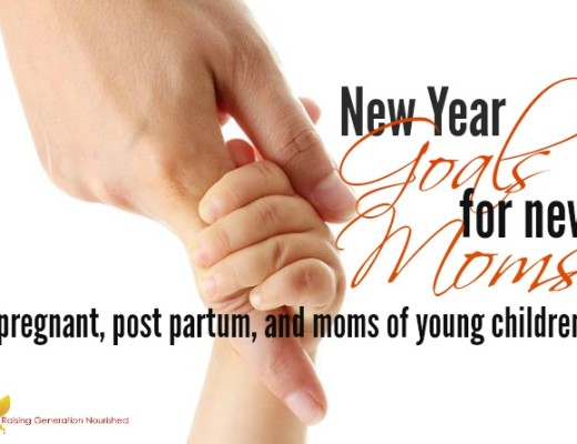 New Year Goals For New Moms :: Thoughts On Taking Better Care of Our Pregnant, Post Partum, and Moms of Young Children