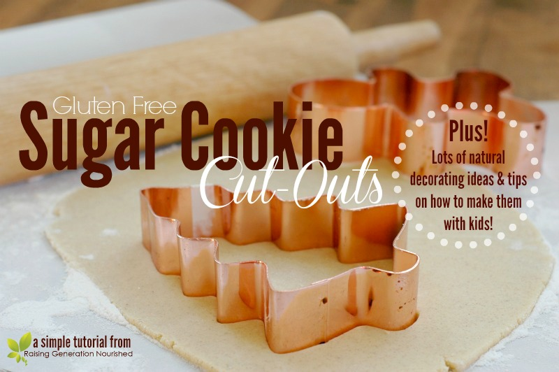 Gluten Free Sugar Cookie Cut-Outs :: Plus Natural Decorating Ideas and Tips On Making Cookies With Kids!