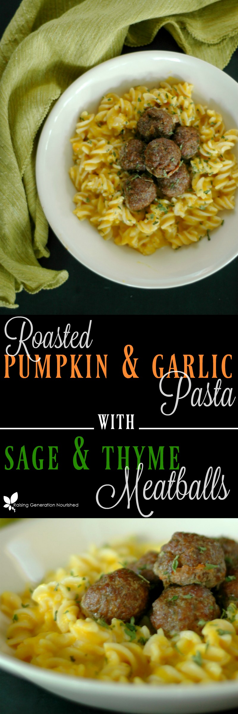 Roasted Pumpkin & Garlic Pasta with Sage & Thyme Meatballs ::Grab the wool socks and put a log on the fireplace! It's time to cozy up to some cool weather comfort food like roasted pumpkin and garlic pasta and enjoy the season!