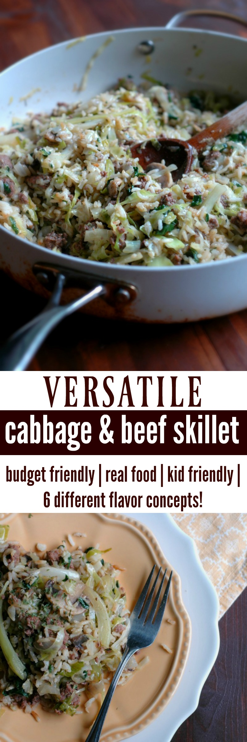 Versatile Cabbage & Beef Skillet :: Budget friendly, real food for the whole family, and with plenty flavor change ups, there's plenty of variety to serve it every week!
