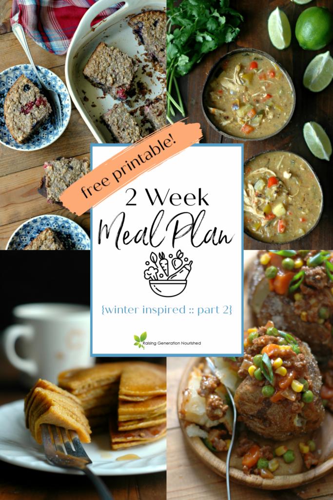 Nourishing 2 Week Meal Plan {Winter Inspired Part 2}