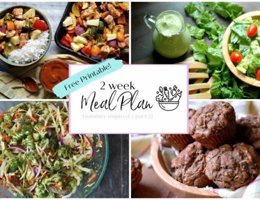 Nourishing 2 Week Meal Plan {Summer Inspired Part 2}